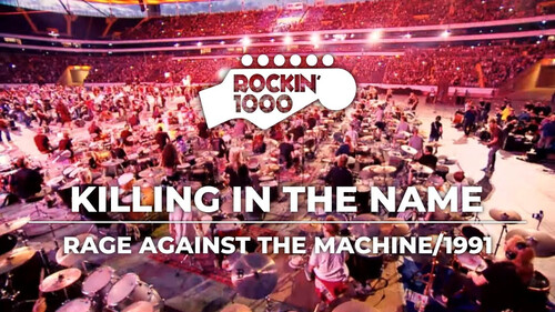 «Killing In The Name»: 1000 μουσικοί έπαιξαν και τραγούδησαν Rage Against The Machine